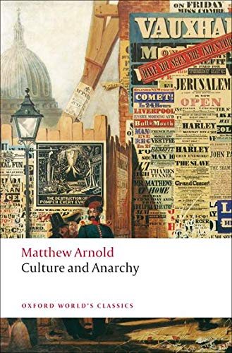 9780199538744: Culture and Anarchy (Oxford World's Classics)