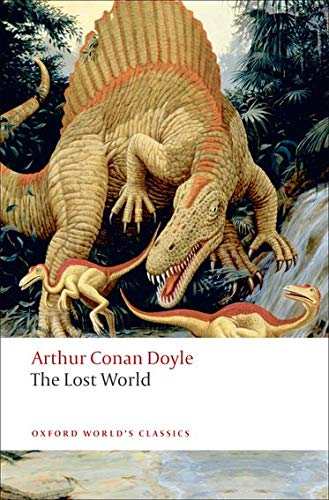 The Lost World: Being an Account of: Arthur Conan Doyle