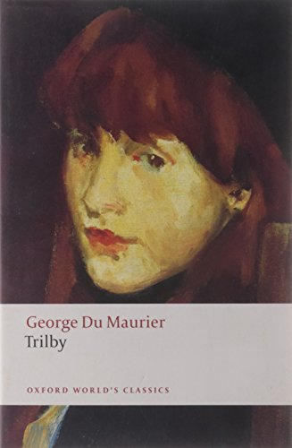 9780199538805: Trilby (Oxford World's Classics)