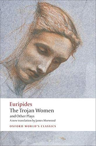 9780199538812: The Trojan Women and Other Plays (Oxford World's Classics)