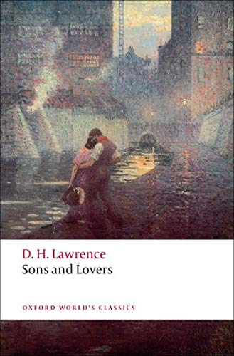 9780199538881: Sons and Lovers