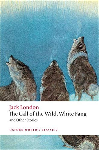 The Call of the Wild, White Fang,: London, Jack