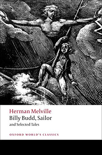 Billy Budd, Sailor and Selected Tales: Herman Melville