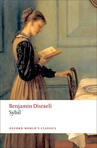 9780199539055: Oxford World's Classics: Sybil: Or The Two Nations (World Classics)