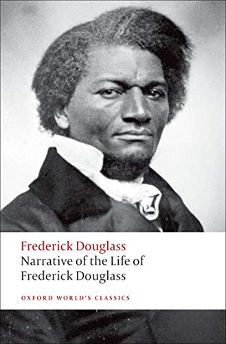9780199539079: Oxford World's Classics: Narrative of the Life of Frederick Douglass (World Classics)