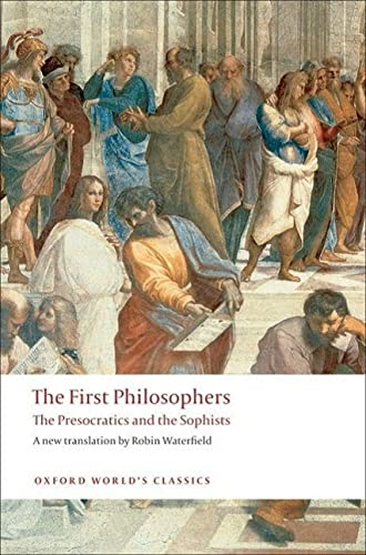 9780199539093: The First Philosophers: The Presocratics and Sophists
