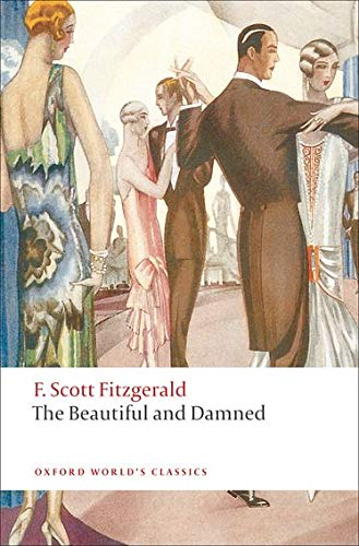 9780199539109: The Beautiful and Damned (Oxford World's Classics)
