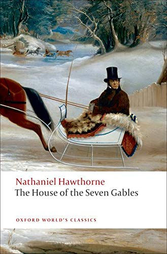 9780199539123: The House of the Seven Gables