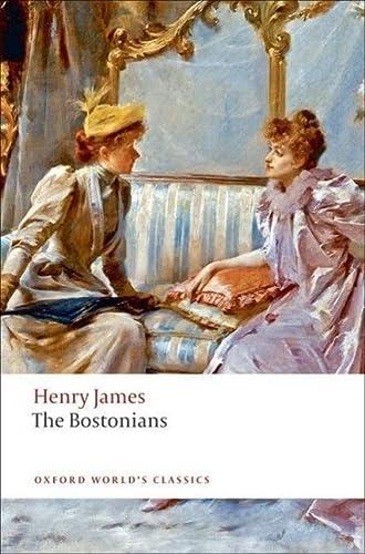 9780199539147: The Bostonians (Oxford World's Classics)