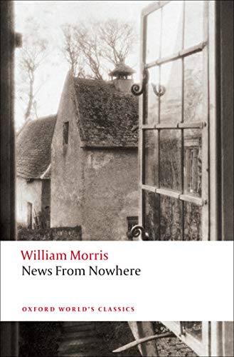 9780199539192: News from Nowhere: Being Some Chapters from a Utopian Romance (Oxford World's Classics)