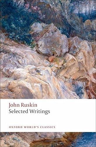 Selected Writings (Paperback): Ruskin, John