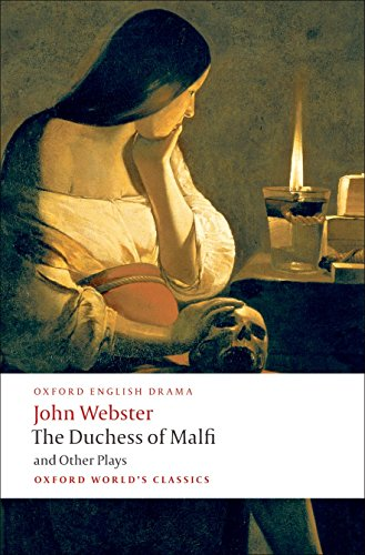 9780199539284: The Duchess of Malfi and Other Plays (Oxford World's Classics)