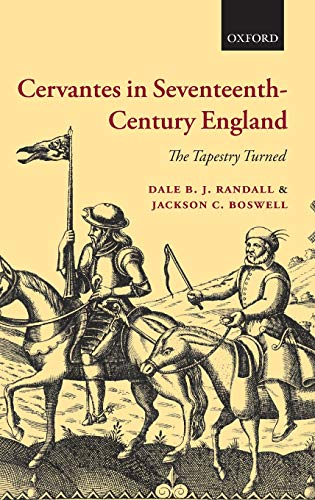 9780199539529: Cervantes in Seventeenth-Century England: The Tapestry Turned