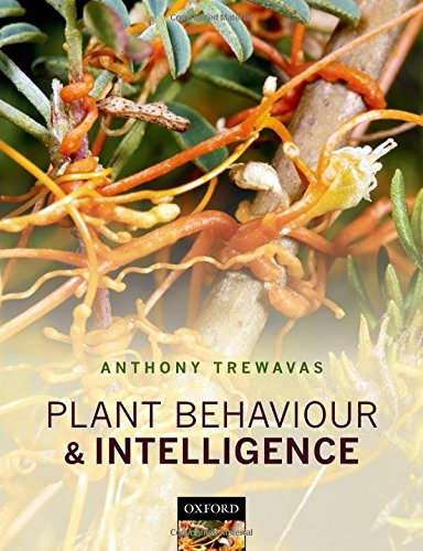 9780199539543: Plant Behaviour and Intelligence