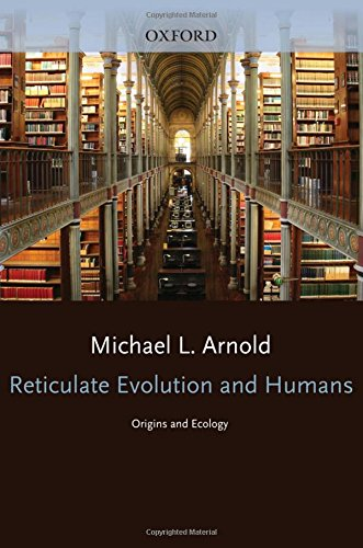 9780199539581: Reticulate Evolution and Humans: Origins and Ecology