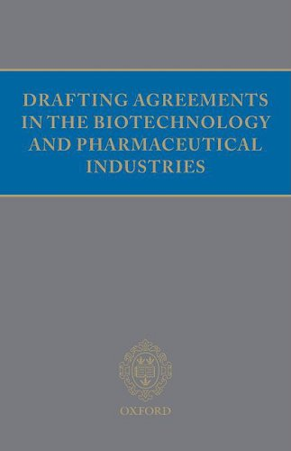 9780199539635: Drafting Agreements in the Biotechnology and Pharmaceutical Industries