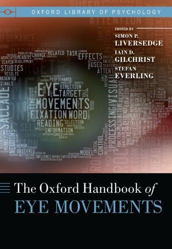Oxford Handbook of Eye Movements (Oxford Library of Psychology): Simon Liversedge