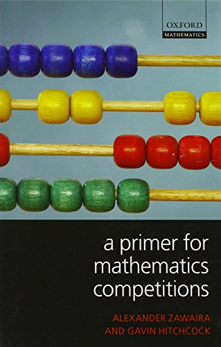 9780199539871: A Primer for Mathematics Competitions (Oxford Mathematics (Hardcover Unnumbered))