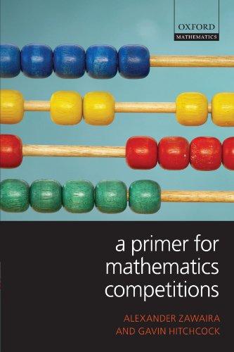 9780199539888: A Primer for Mathematics Competitions (Oxford Mathematics)
