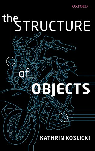 9780199539895: The Structure of Objects