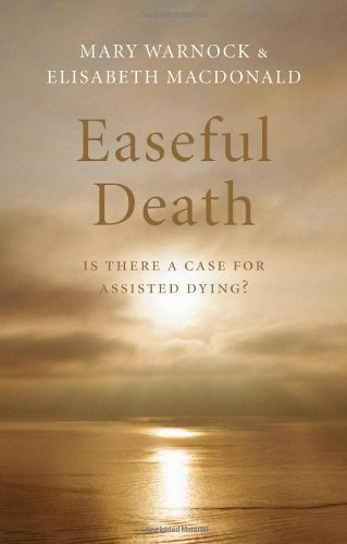 9780199539901: Easeful Death: Is there a case for assisted dying?