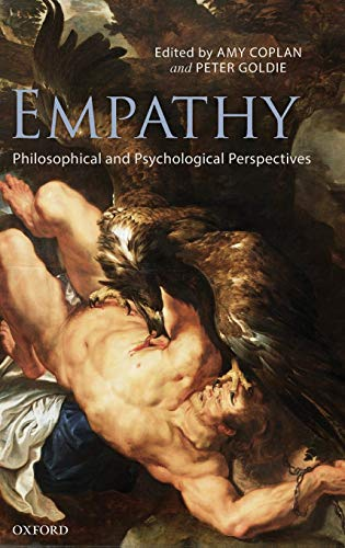 9780199539956: Empathy: Philosophical and Psychological Perspectives