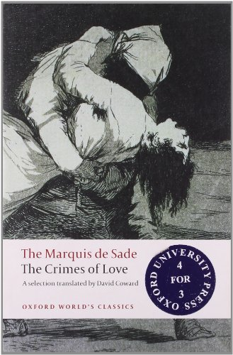 The Crimes of Love (Oxford World's Classics): Sade, Marquis de