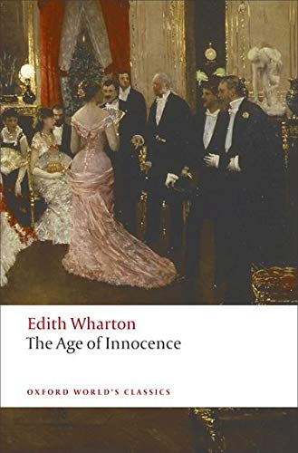 9780199540013: The Age of Innocence (Oxford World's Classics)