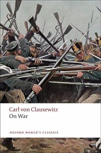 9780199540020: On War (Oxford World's Classics)
