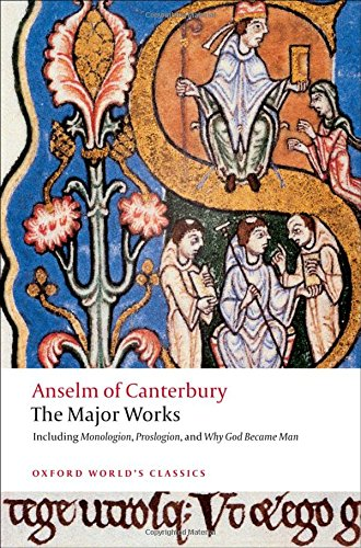 9780199540082: Anselm of Canterbury: The Major Works (Oxford World's Classics)