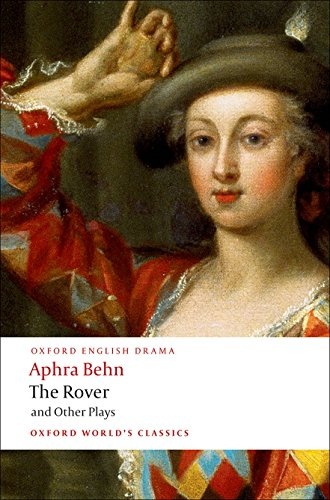 9780199540204: The Rover and Other Plays (Oxford World's Classics)