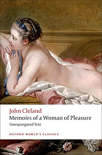 Memoirs of a Woman of Pleasure (Oxford: John Cleland