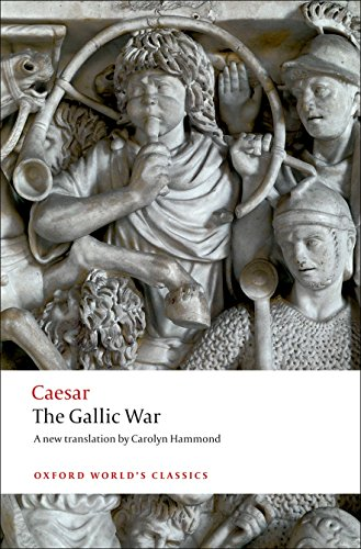 9780199540266: The Gallic War: Seven Commentaries on The Gallic War with an Eighth Commentary by Aulus Hirtius (Oxford World's Classics)
