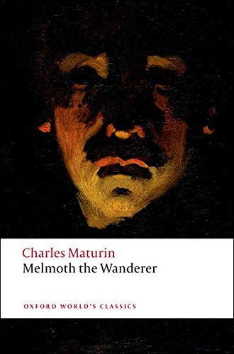 9780199540297: Melmoth the Wanderer