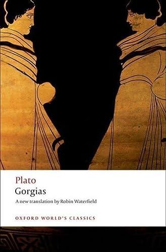 9780199540327: Gorgias (Oxford World's Classics)