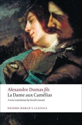 9780199540341: La Dame aux Camelias (Oxford World's Classics)