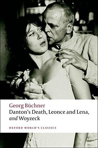 9780199540358: Danton's Death, Leonce and Lena, Woyzeck (Oxford World's Classics)