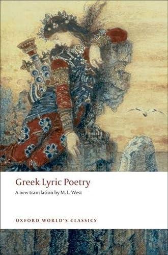 9780199540396: Greek Lyric Poetry (Oxford World's Classics)