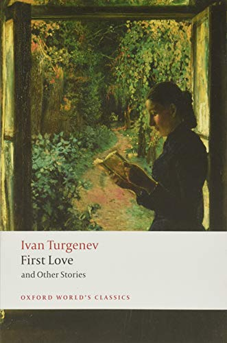 9780199540402: First Love and Other Stories (Oxford World's Classics)