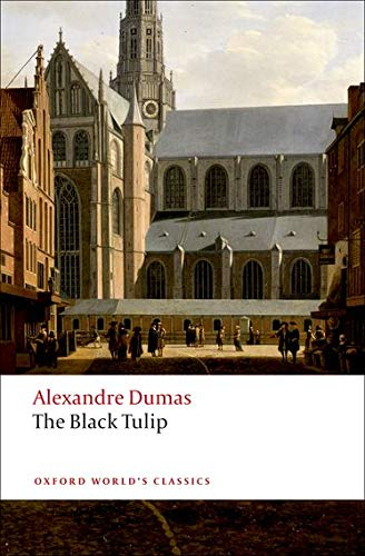 9780199540464: Oxford World's Classics: The Black Tulip (World Classics)