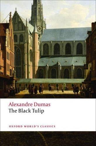 9780199540464: The Black Tulip (Oxford World's Classics)