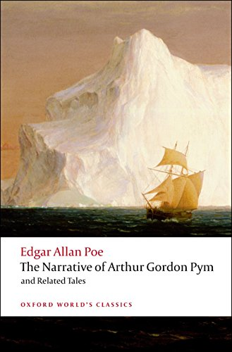 9780199540471: Oxford World's Classics: The Narrative of Arthur Gordon Pym of Nantucket and Related Tales (World Classics)
