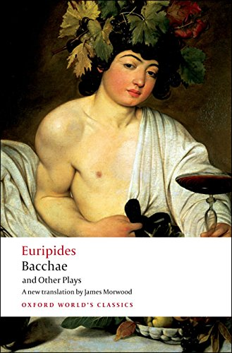 9780199540525: Bacchae and Other Plays: Iphigenia among the Taurians; Bacchae; Iphigenia at Aulis; Rhesus (Oxford World's Classics)