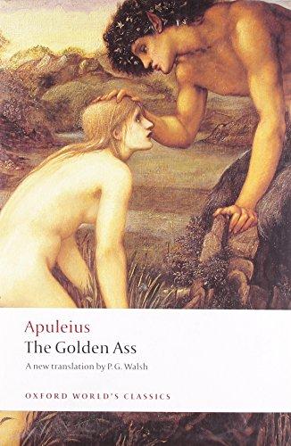 The Golden Ass (Oxford World's Classics): Apuleius; Translator-P. G.