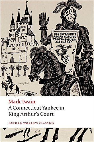 9780199540587: A Connecticut Yankee in King Arthur's Court (Oxford World's Classics)