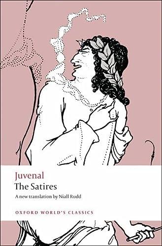 9780199540662: The Satires (Oxford World's Classics)