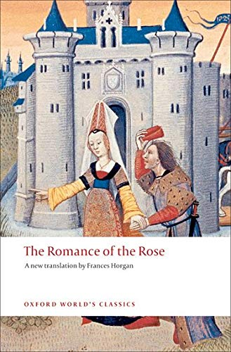 9780199540679: The Romance of the Rose (Oxford World's Classics)