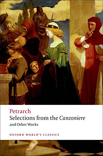 9780199540693: Selections from the Canzoniere and Other Works (Oxford World's Classics)