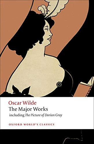 9780199540761: Oscar Wilde - The Major Works