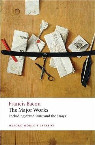 9780199540792: Francis Bacon The Major Works (Oxford World's Classics)